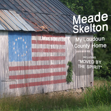 Meade Skelton: My Loudoun County Home